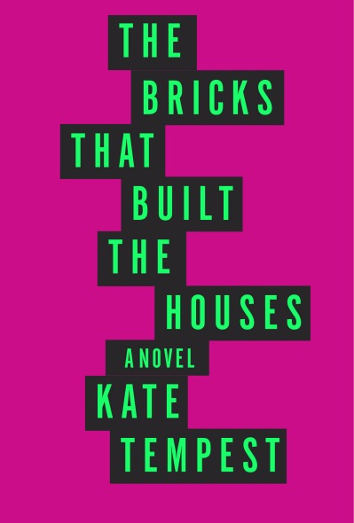 The Bricks That Built Houses by Kate Tempoest